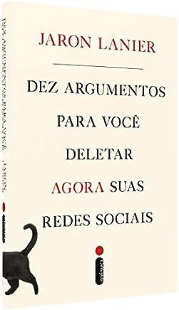 Dez Argumentos Para Você Deletar Agora Suas Redes Sociais