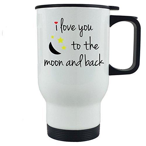 Queen54ferna Taza de café de acero inoxidable con tapa de empuje y tapa con texto 'I Love You To The Moon and Back'