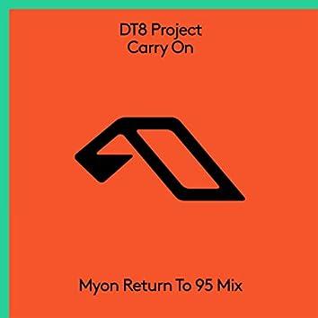 Carry On (Myon Return To 95 Mix)