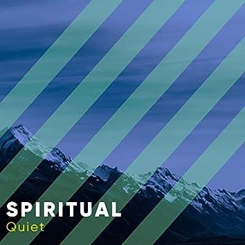 # Spiritual Quiet