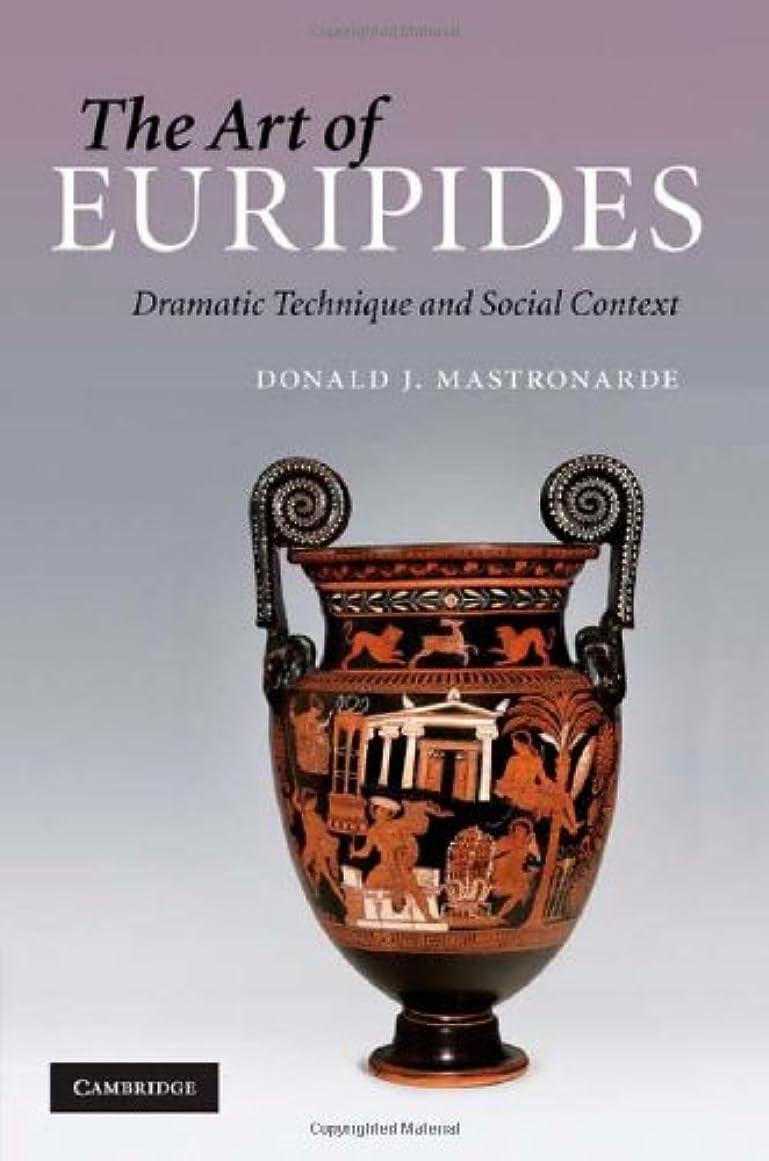 ポータブル次開始The Art of Euripides: Dramatic Technique and Social Context (English Edition)