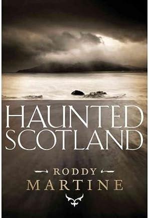 [(Haunted Scotland)] [Author: Martine Roddy] published on (September, 2010)