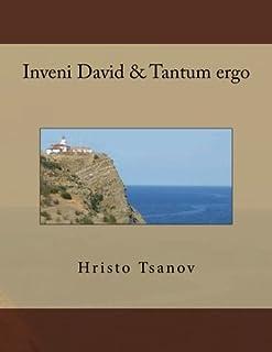 Inveni David & Tantum Ergo