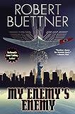 My Enemy's Enemy (English Edition)