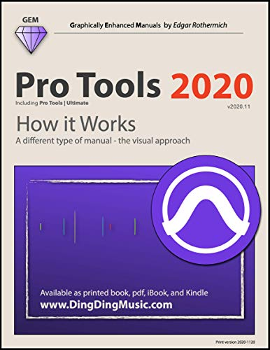 Pro Tools 2020 - How it Works: A different type of manual - the visual approach