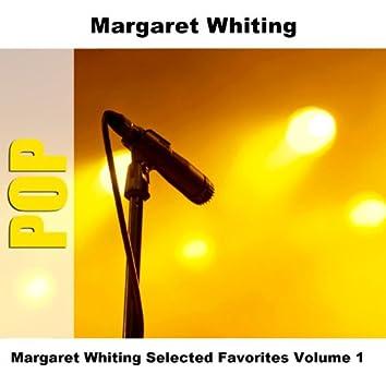 Margaret Whiting Selected Favorites Volume 1