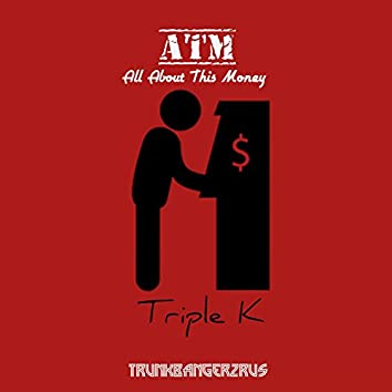 All About This Money (ATM)