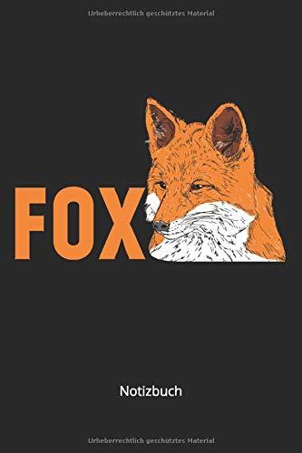 Notizbuch: Roter Fuchs für Tierliebhaber & Fuchs Fans (Liniertes Notizbuch mit 100 Seiten für Eintragungen aller Art)