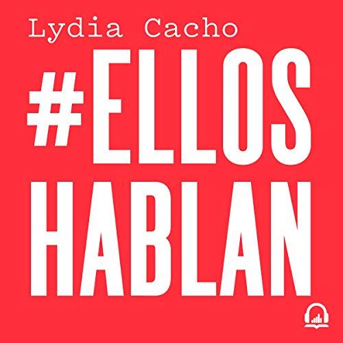 #EllosHablan [#TheySpeak] audiobook cover art