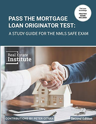 Compare Textbook Prices for Pass the Mortgage Loan Originator Test: A Study Guide for the NMLS SAFE Exam  ISBN 9780997562118 by Real Estate Institute,Citera, Peter