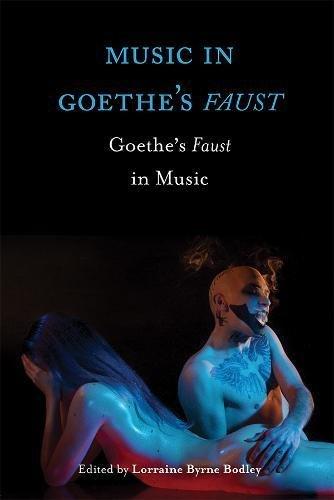 Music in Goethe's Faust: Goethe's Faust in Music