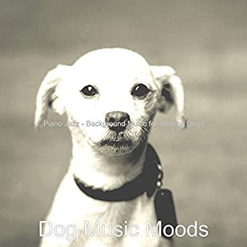 Piano Jazz - Background Music for Resting Dogs