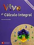 Vive El Calculo Integral Competencias Para La Vida Bachillerato;Progreso Con Valores