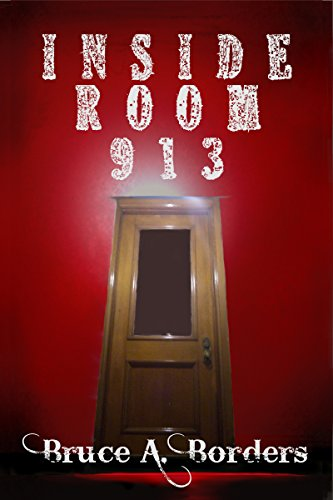 Book: Inside Room 913 by Bruce A. Borders