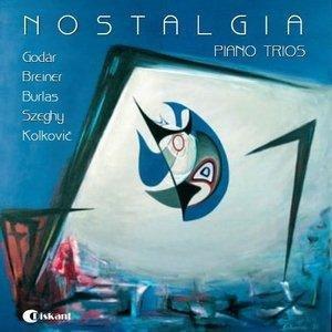 Nostalgia:Piano Trios