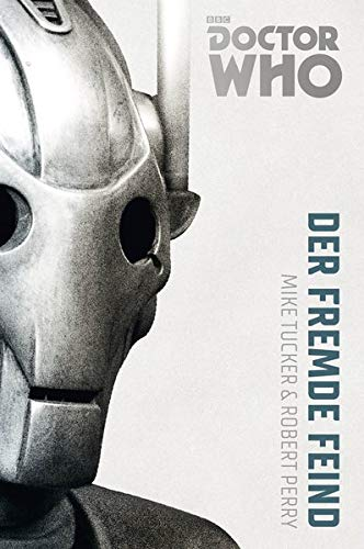 Doctor Who Monster-Edition 2: Der fremde Feind