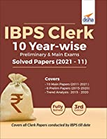 IBPS Clerk 10 Year-wise Preliminary & Main Exams Solved Papers (2021 - 11) 3rd Edition