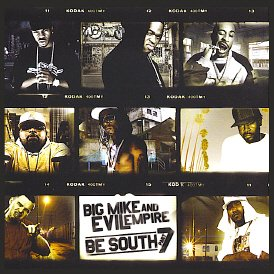 Big Mike & Evil Empire present Be South: Part 7 [Mixtape]
