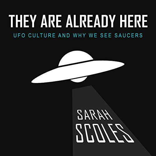 They Are Already Here Audiobook By Sarah Scoles cover art