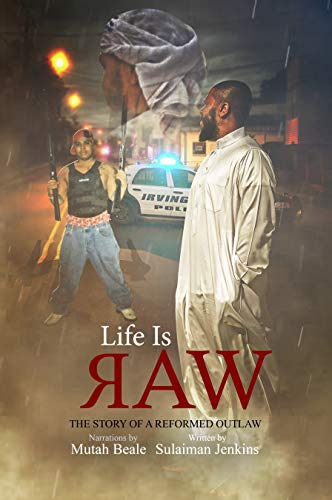 Book: Life is ЯAW - The Story of a Reformed Outlaw by Sulaiman Jenkins