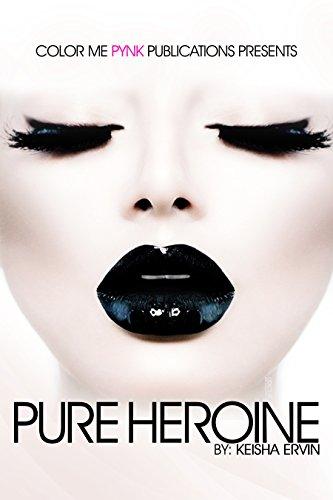 PURE HEROINE (Sequel to Me & My Boyfriend) (English Edition)