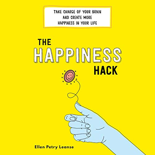 The Happiness Hack Audiobook By Ellen Petry Leanse cover art