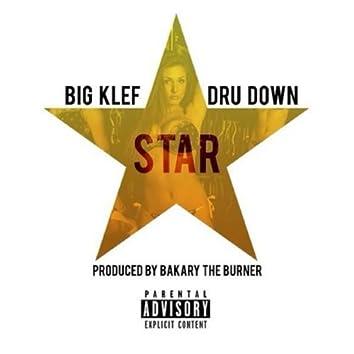 Star (feat. Dru Down)