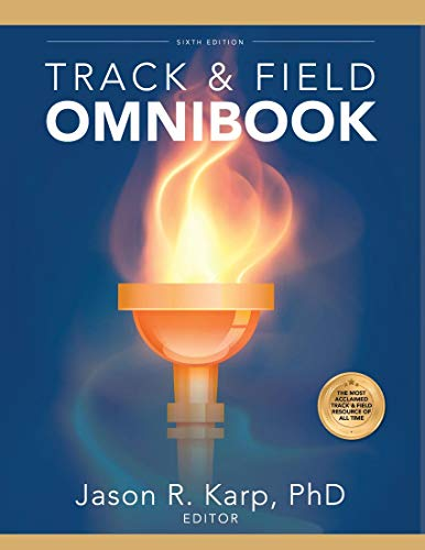 Compare Textbook Prices for Track & Field Omnibook 6th Edition ISBN 9781606794999 by Jason R. Karp