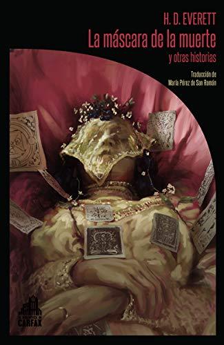 La máscara de la muerte y otras historias (LA BIBLIOTECA DE CARFAX)