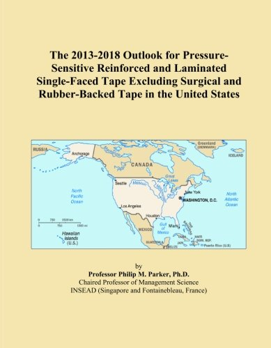 The 2013-2018 Outlook for Pressure-Sensitive Reinforced and Laminated Single-Faced Tape Excluding Surgical and Rubber-Backed Tape in the United States
