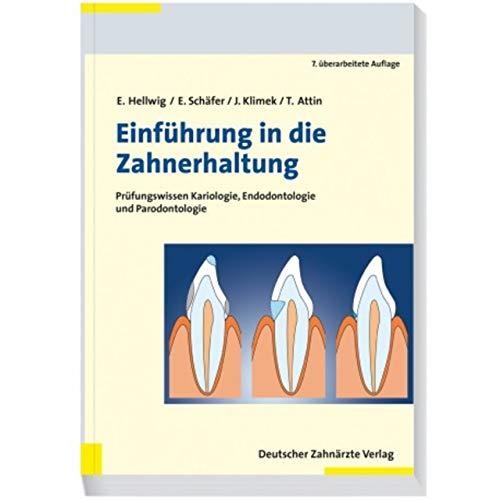 Einführung in die Zahnerhaltung: Prüfungswissen Kariologie und Parodontologie