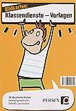 Bildkarten: Klassendienste Vorlagen: 38 illustrierte Karten-Vorlagen, beidseitig bedruckt, laminierbar
