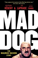 Mad Dog: The Maurice Vachon Story (Turn01  13 06 2019)