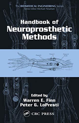 Handbook of Neuroprosthetic Methods (Biomedical Engineering) (English Edition)