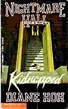 Kidnapped (Nightmare Hall, #27)