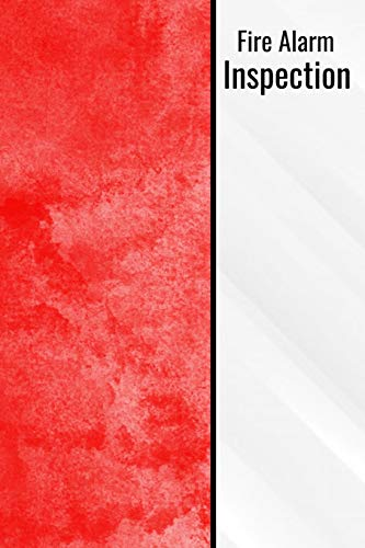 Fire Alarm Inspection: Fire Logbook Document Your Fire Alarm Logs - Red Fire Alarm Log Tracker