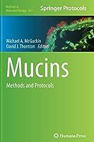 Mucins: Methods and Protocols (Methods in Molecular Biology (842))