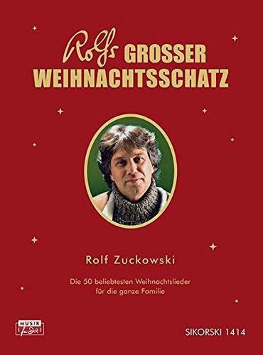 Rolfs grosser Weihnachtsschatz: Die 50 beliebtesten Weihnachtslieder für die ganze Familie