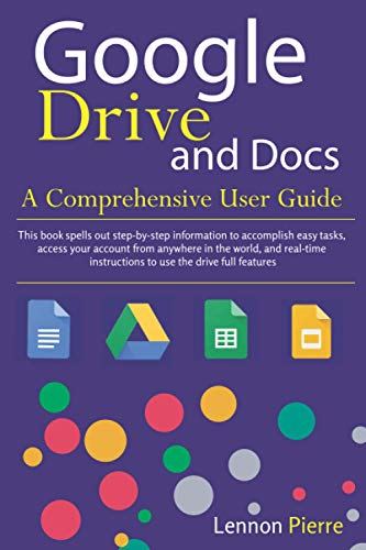 Google Drive and Docs A Comprehensive User Guide