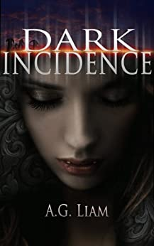 Dark Incidence by [AG Liam]