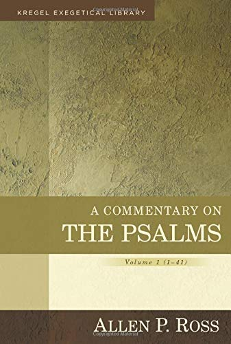 A Commentary on the Psalms: 1-41 (Kregel Exegetical Library)