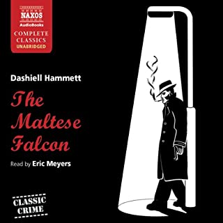 The Maltese Falcon                   By:                                                                                                                                 Dashiell Hammett                               Narrated by:                                                                                                                                 Eric Meyers                      Length: 7 hrs and 54 mins     2,808 ratings     Overall 4.1