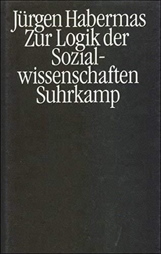 Zur Logik der Sozialwissenschaften (German Edition) by Ju?rgen Habermas (1905-06-04)