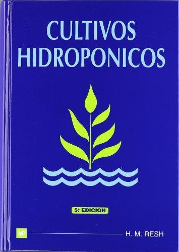 Cultivos hidropónicos (Agricultura)