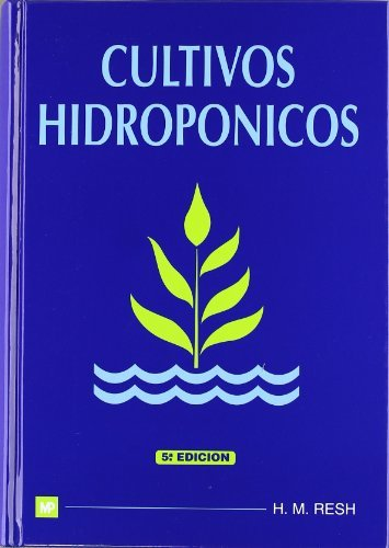 Cultivos Hidroponicos/ Outdoor hydroponics: Nuevas Tecnicas De Produccion