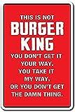 Esto no es Burger King Mamá Madre Cocinar Comida Foodie Cartel de chapa Decoración de pared Cartel de metal Placa retro Señal de advertencia Artesanía para oficina Café Club bar