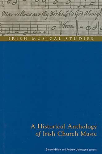 A Historical Anthology of Irish Church Music (Irish Musical Studies)の詳細を見る