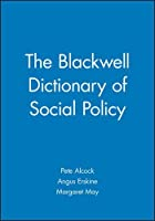 The Blackwell Dictionary of Social Policy by Unknown(2002-06-03)