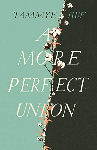 A More Perfect Union by [Tammye Huf]