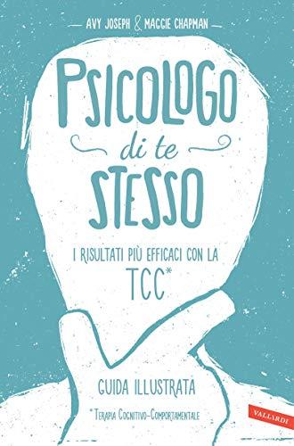 Psicologo di te stesso: I risultati più efficaci con la TCC